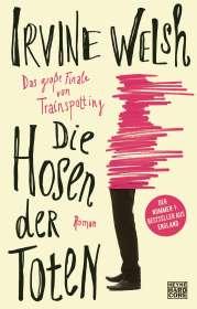 Irvine Welsh: Die Hosen der Toten, Buch