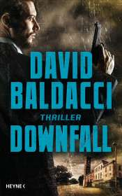 David Baldacci: Downfall, Buch