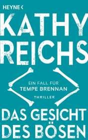 Kathy Reichs: Das Gesicht des Bösen, Buch