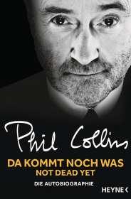Phil Collins: Da kommt noch was - Not dead yet, Buch