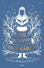 Kiran Millwood Hargrave: Der Winter des Bären, Buch
