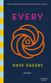 Dave Eggers: Every, Buch