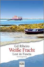 Gil Ribeiro: Weiße Fracht, Buch