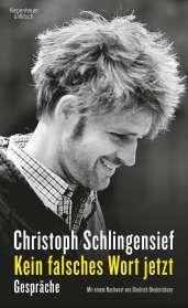 Christoph Schlingensief: Kein falsches Wort jetzt, Buch