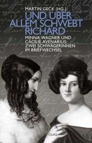 Martin Geck: ... und über allem schwebt Richard, Buch