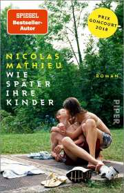Nicolas Mathieu: Wie später ihre Kinder, Buch