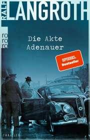 Ralf Langroth: Die Akte Adenauer, Buch