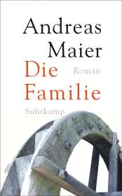 Andreas Maier: Die Familie, Buch