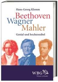 Hans-Georg Klemm: Beethoven, Wagner, Mahler, Buch