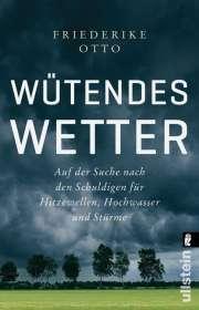 Friederike Otto: Wütendes Wetter, Buch