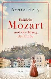 Beate Maly: Fräulein Mozart und der Klang der Liebe, Buch
