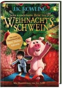 J. K. Rowling: Jacks wundersame Reise mit dem Weihnachtsschwein, Buch