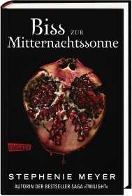Stephenie Meyer: Biss zur Mitternachtssonne (Bella und Edward 5), Buch