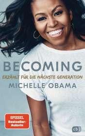Michelle Obama: BECOMING - Erzählt für die nächste Generation, Buch