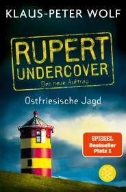 Klaus-Peter Wolf: Rupert undercover - Ostfriesische Jagd, Buch