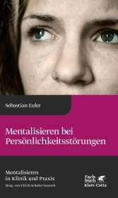 Sebastian Euler: Mentalisieren bei Persönlichkeitsstörungen, Buch