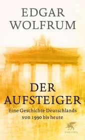 Edgar Wolfrum: Der Aufsteiger, Buch