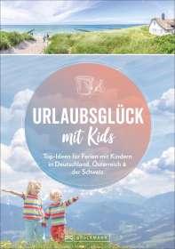 Michael Pröttel: Urlaubsglück mit Kids, Buch