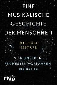 Michael Spitzer: Eine musikalische Geschichte der Menschheit, Buch