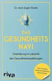 Jürgen Brater: Das Gesundheitsnavi, Buch