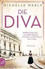 Michelle Marly: Die Diva, Buch
