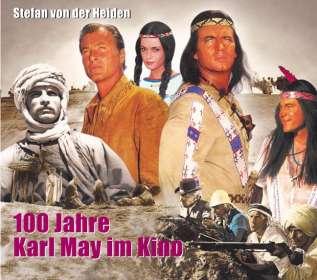 Stefan von der Heiden: 100 Jahre Karl May im Kino, Buch