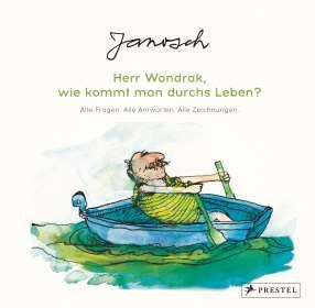 Janosch: Janosch: Herr Wondrak, wie kommt man durchs Leben?, Buch