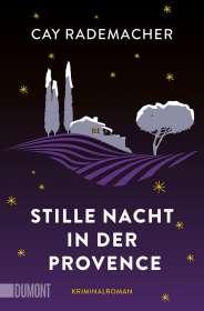 Cay Rademacher: Stille Nacht in der Provence, Buch