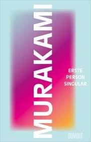 Haruki Murakami: Erste Person Singular, Buch