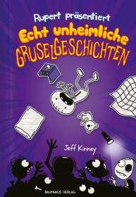 Jeff Kinney: Rupert präsentiert: Echt unheimliche Gruselgeschichten, Buch