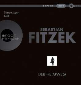 Sebastian Fitzek: Der Heimweg, MP3