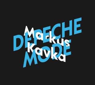 Markus Kavka: Markus Kavka über Depeche Mode, CD