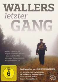 Christian Wagner: Wallers letzter Gang, DVD