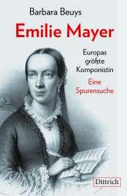 Barbara Beuys: Emilie Mayer, Buch