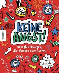 Sharie Coombes: Keine Angst!, Buch