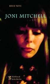 David Yaffe: Joni Mitchell. Eine Biografie, Buch