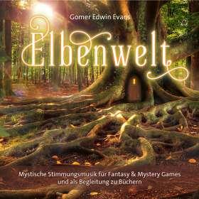 Gomer Edwin Evans: Elbenwald, CD