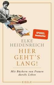 Elke Heidenreich: Hier geht's lang!, Buch