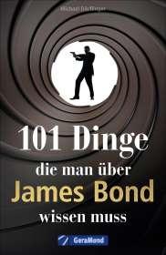 Michael Dörflinger: 101 Dinge, die man über James Bond wissen muss, Buch