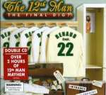 The 12th Man: Final Dig, The, 2 CDs