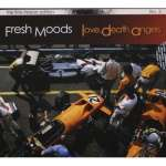 Fresh Moods: Love, Death, Angels (Limited & Numbered Edition), CD