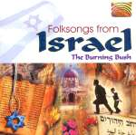 Israel - The Burning Bush:Folksongs From Israel, CD