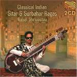 Baluji Shrivastav: Classical Indian Sitar & Surbahar Ragas, 2 CDs