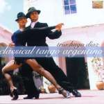 Hugo Diaz: Classical Tango Argentino, CD