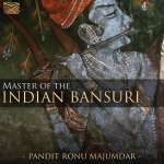 Pandit Ronu Majumdar: Master Of The Indian Bansuri, CD