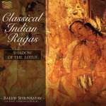 Baluji Shrivastav: Classical Indian Ragas, CD