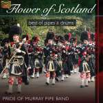 Pride Of Murray Pipe...: Flower Of Scotland, CD