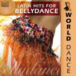 World Dance: Latin Hits For Bellydance, CD