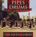 Scots Guards: Pipes & Drums - Spirit Of The..., CD