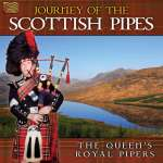 Queen's Royal Pipes: Journey Of The Scottish Pipes, CD